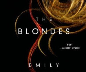"""The Blondes"" by Emily Schultz"