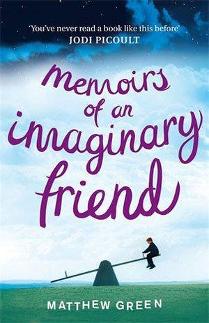 """[TBTB] """"Memoirs of an Imaginary Friend"""" by Matthew Dicks (""""Der beste Freund, den man sich denken kann"""")"""