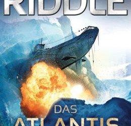 """""""Das Atlantis Gen"""" von A. G. Riddle"""