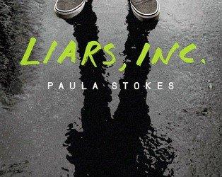 """Liars Inc."" by Paula Stokes"