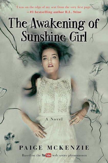 The Awakening of Sunshine Girl - Paige McKenzie