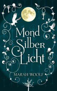 MondSilberLicht--MondLichtSaga--1-9781477593783_xxl