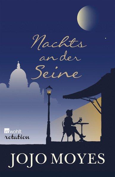 """""""Nachts an der Seine"""" von Jojo Moyes"""