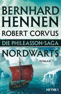 Die Phileasson Saga - Nordwaerts von Bernhard Hennen