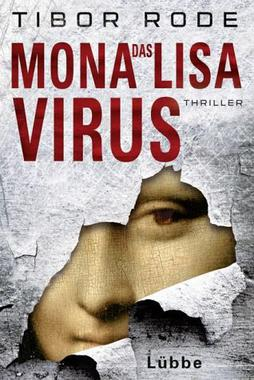 Das Mona Lisa Virus von Tibor Rode