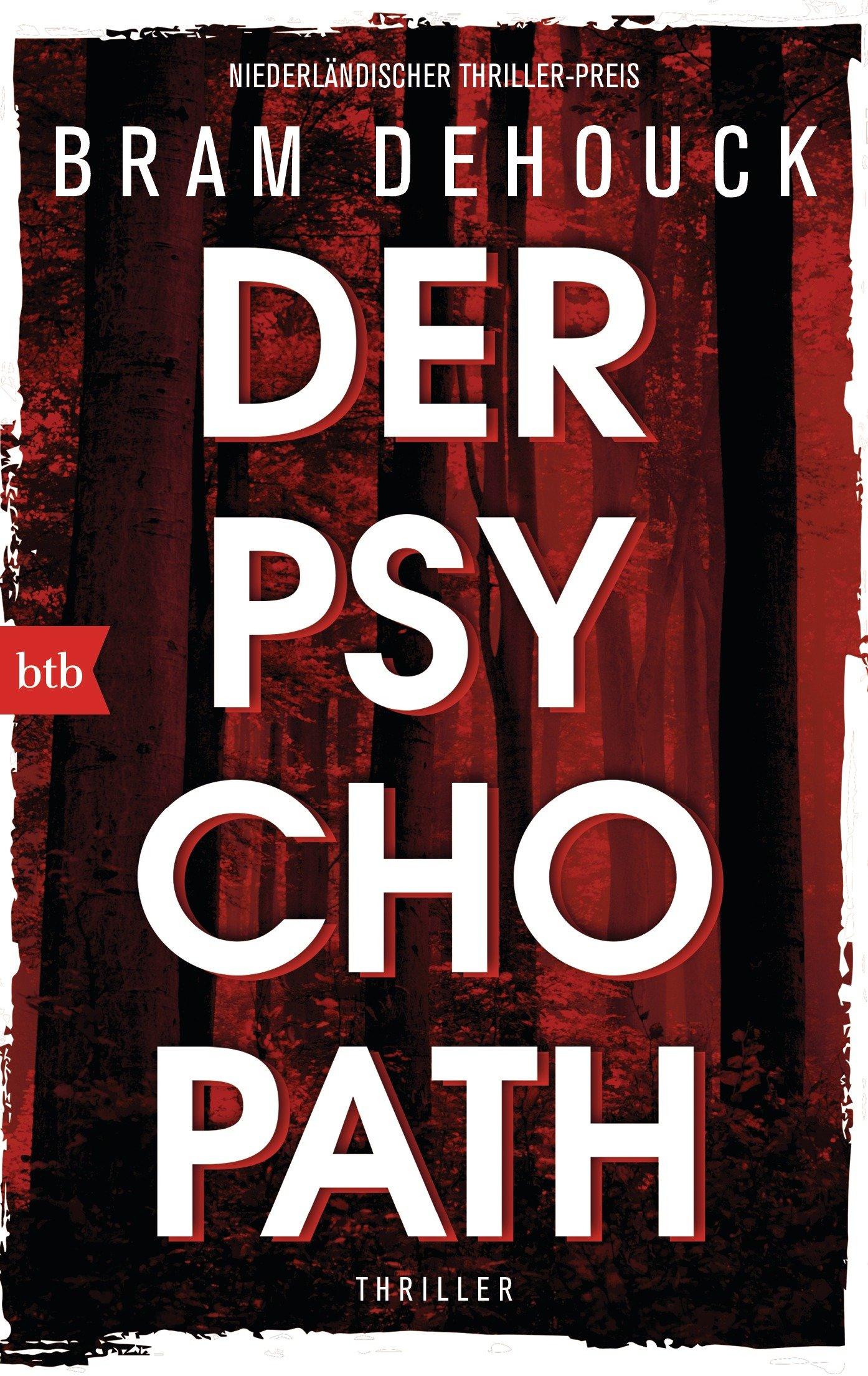 Der Psychopath von Bram Dehouck